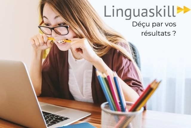 Linguaskill practice décu des résultats